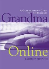 Grandma Online: A Grandmother's Guide to the Internet-ExLibrary