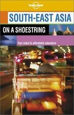 Lonely Planet South-East Asia on a Shoestring (Lonely Planet South-East Asia