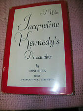 I Was Jacqueline Kennedy's Dressmaker By Mini Rhea w/ F. S. Leighton First Ed.