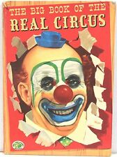 The Big Book of the Real Circus Hardcover 1951 – Color Illustrated