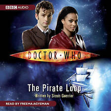 Doctor Who : The Pirate Loop by Simon Guerrier (CD-Audio, 2008)