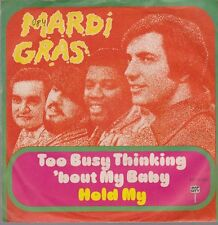 "7"" Mardi Gras Too Busy Thinking Bout My Baby / Hold My 70`s Map City"