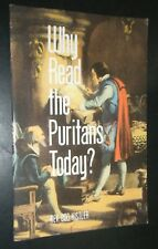 Why Read the Puritans Today? By Don Kister Soli Deo Gloria Publications PB ED