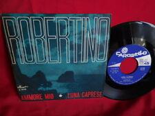 ROBERTINO Ammore mio + Luna Caprese 45rpm 7' + PS 1967 ITALY MINT-