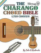 The Charango Chord Bible: Gceae Standard Tuning 1,728 Chords (Paperback or Softb