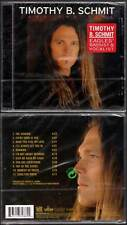"""TIMOTHY B. SCHMIT """"Feed The Fire"""" (CD) The Eagles 2001 NEUF"""