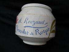 Ancien gros pot faïence de charolles chocolat de Royat l.Rouzaud confiture .....
