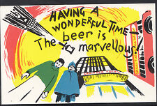Greetings Postcard - Having a Wonderful Time, The Beer is Marvellous    DR708