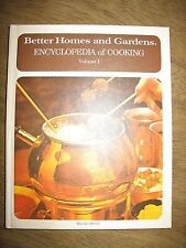 Vintage Better Homes and Gardens Encyclopedia of Cooking Volume 1 cookbook 1973