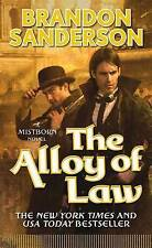 NEW The Alloy of Law: A Mistborn Novel by Brandon Sanderson
