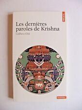 LES DERNIÈRES PAROLES DE KRISHNA (UDDHAVA GÎTÂ) / POINTS SAGESSES / 2001