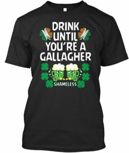Drink Until Youre A Gallagher Shameless Premium Tee T-Shirt