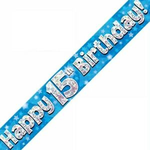 9ft Blue Happy 15th Birthday Holographic Foil Banner Age 15 Boy Party Decoration