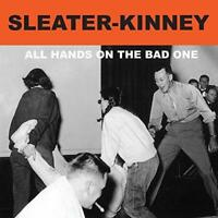 Sleater-Kinney - All Hands On The Bad One - 2014 (NEW CD)