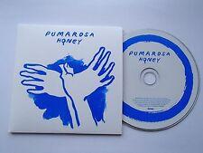 PUMAROSA - HONEY - VERY RARE 3 TRACK PROMO CD PUMA003
