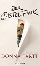 Der Distelfink von Donna Tartt (6. Auflage 2013, Gebundene Ausgabe)