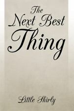 The Next Best Thing by Little Shirly (2014, Hardcover)