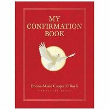 NEW - My Confirmation Book by O'Boyle, Donna-Marie Cooper