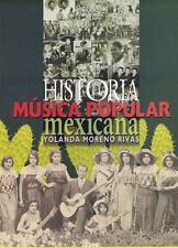 Historia de la musica popular mexicana/ History of Mexican Popular-ExLibrary