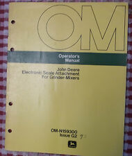 John Deere Operator's Manual Electronic Scale Attachment for Grinder-Mixer Feed