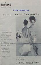 PUBLICITE TRIUMPH GAINE SOUTIEN GORGE ELASTI LINGERIE DE 1963 FRENCH AD PUB