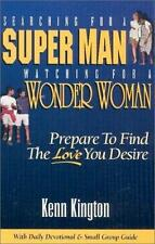 SEARCHING FOR A SUPER MAN~PAPERBACK~1999~KENN KINGTON~SIGNED BY AUTHOR~MINT