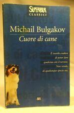 CUORE DI CANE Michail Bulgakov RIZZOLI BUR 1999