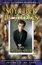 Soy Lider De Jovenes, Y Ahora...Quien: Quien Podra Ayudarme (Spanish Edition)