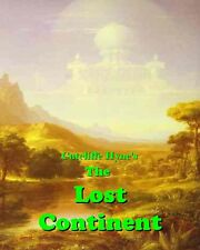 The Lost Continent  by Cutcliffe Hyne, softcover, 2015, Atlantis,
