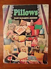 PILLOWS BY MARY E. JOHNSON (1978, HARDCOVER) GOOD