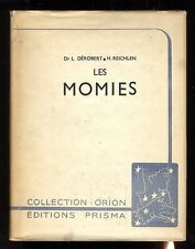 The Mummies Deep- Reichlen Collection Orion Editions Prisma