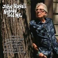 John Mayall - Nobody Told Me (NEW CD)