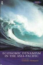 Economic Dynamism in the Asia-Pacific (Pacific Studies (London, Englan-ExLibrary