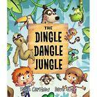 The Dingle Dangle Jungle - Paperback / softback NEW Carthew, Mark 01/02/2020