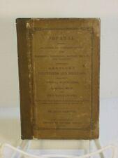 Rare 1854 Journal of Kentucky Volunteers 1812-13 : Battle of River Raisin