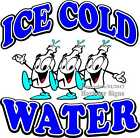 Ice Cold Water DECAL (Choose Your Size) Bottled Food Truck Restaurant Concession