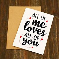 All Of Me Loves All Of You Valentine's Card - Anniversary Card - John Legend