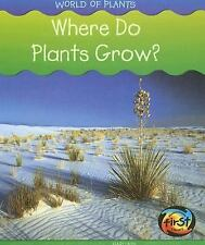 Where Do Plants Grow? (Heinemann First Library)-ExLibrary