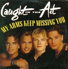CAUGHT IN THE ACT - My arms keep missing you 2TR CDS 1995 EUROPOP / EURODANCE