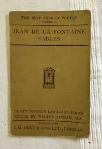 Fables - Jean de la Fontaine - 1915 J M Dent softcover antique edition in French