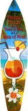 HAPPY HOUR NOT A TIME OF DAY IT'S A STATE OF MIND METAL NOVELTY SURFBOARD SIGN