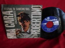 ROBERTINO Mia cara 45rpm 7' + PS 1965 ITALY VG SANREMO 1965