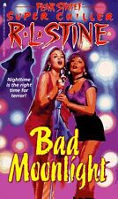 Bad Moonlight (Fear Street Super Chillers, No. 8) by R. L. Stine