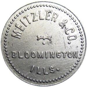 1909 Bloomington Illinois Good For Token Meitzler & Co Unlisted Merchant