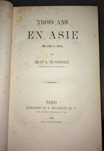 TROIS ANS EN ASIE(de1855 à 1858). GOBINEAU, Comte de( Joseph Arthur ). E.O.1859.