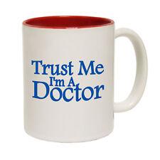 Funny Coffee Mug Novelty Birthday Gift Trust Me Doctor