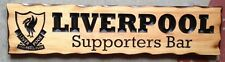Liverpool Supporters Bar Rustic Pine Timber Sign