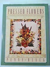 The Book of Pressed Flowers, A Complete Guide to Pressing, Drying, and Arranging