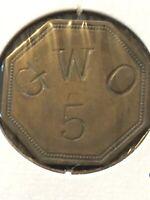 Token, G.W.O. 5 Octagon Odd Shaped Coin Vintage Coin Token P10