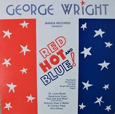 George Wright Red Hot and Blue private press pipe organ lounge LP